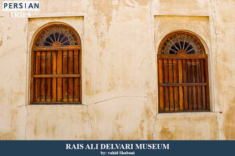 Rais Ali Delvari House and Museum